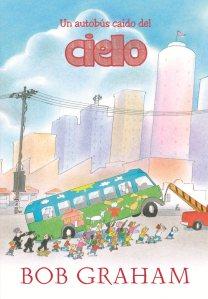 un-autobus-caido-del-cielo-9788493987725