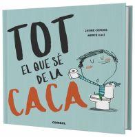 Coberta llibre Tot el que sé de la Caca publicat per Combel